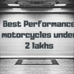 Best performance motorcycles under 2 lakhs in India
